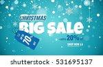 big christmas sale sparkling... | Shutterstock .eps vector #531695137