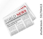newspaper and world regional... | Shutterstock .eps vector #531704413