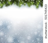 christmas background with green ... | Shutterstock .eps vector #531745423