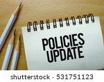 policies update text written on ... | Shutterstock . vector #531751123