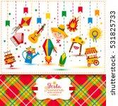 festa junina village festival... | Shutterstock . vector #531825733