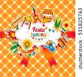festa junina village festival... | Shutterstock . vector #531825763