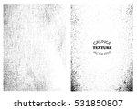 grunge overlay textures.vector... | Shutterstock .eps vector #531850807