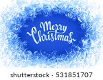 merry christmas lettering in... | Shutterstock .eps vector #531851707