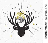 ho ho ho merry xmas with deer... | Shutterstock .eps vector #531908473