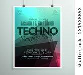 techno music party flyer... | Shutterstock .eps vector #531938893