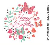 birthday card with beautiful... | Shutterstock .eps vector #532013887