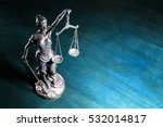 lady justice on wooden table ... | Shutterstock . vector #532014817