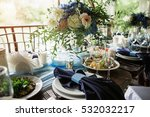 festive dinner. summer terrace. | Shutterstock . vector #532032217