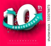 anniversary emblems 10... | Shutterstock .eps vector #532078873