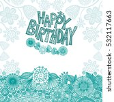 happy birthday greeting card... | Shutterstock .eps vector #532117663