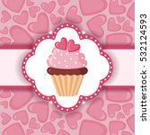 cute background with cupcake... | Shutterstock .eps vector #532124593