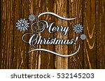 merry christmas greeting card | Shutterstock . vector #532145203
