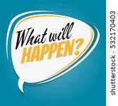 what will happen retro speech...   Shutterstock .eps vector #532170403