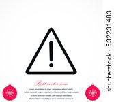 warning roadsign vector icon ... | Shutterstock .eps vector #532231483