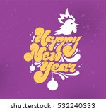 happy new year 2017 text design.... | Shutterstock .eps vector #532240333