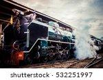 steam locomotive bangkok... | Shutterstock . vector #532251997