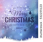 christmas and new year... | Shutterstock .eps vector #532255123