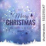 christmas and new year... | Shutterstock .eps vector #532255147