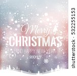 christmas and new year... | Shutterstock .eps vector #532255153