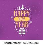 happy new year 2017 text design....   Shutterstock .eps vector #532258303