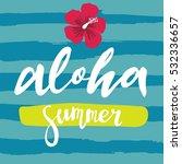 aloha lettering | Shutterstock .eps vector #532336657