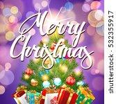 merry. christmas. | Shutterstock .eps vector #532355917