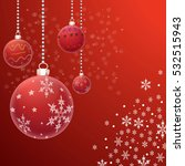 christmas decorations on the... | Shutterstock .eps vector #532515943