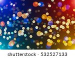 abstract blurred of blue and... | Shutterstock . vector #532527133