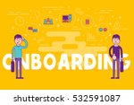 employees onboarding concept.... | Shutterstock .eps vector #532591087