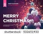 christmas card or flyer... | Shutterstock .eps vector #532651933