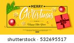 merry christmas and happy new... | Shutterstock .eps vector #532695517