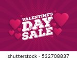 valentine's day sale vintage... | Shutterstock .eps vector #532708837