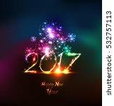 vector 2017 happy new year... | Shutterstock .eps vector #532757113