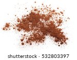 pile cocoa powder isolated on... | Shutterstock . vector #532803397