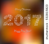 happy new year  background.... | Shutterstock .eps vector #532815823