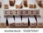 clients word in wooden cube | Shutterstock . vector #532870567