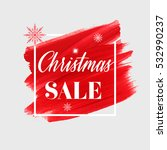christmas sale sign over... | Shutterstock .eps vector #532990237