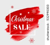 christmas sale sign over... | Shutterstock .eps vector #532990303