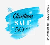 christmas sale 50  off sign... | Shutterstock .eps vector #532990417