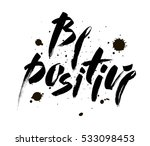 be positive. inspirational... | Shutterstock .eps vector #533098453