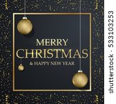 christmas card in gold and... | Shutterstock .eps vector #533103253