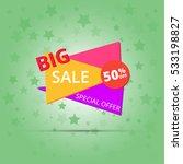 big sale banner. special offer. ... | Shutterstock .eps vector #533198827