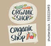 set of hand drawn organic food... | Shutterstock .eps vector #533223493