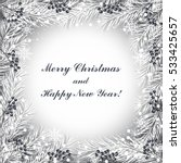 christmas and new year greeting ... | Shutterstock .eps vector #533425657
