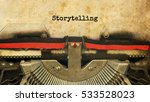 storytelling typed words on a... | Shutterstock . vector #533528023