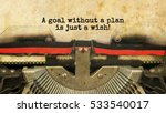 a goal without a plan is just a ... | Shutterstock . vector #533540017