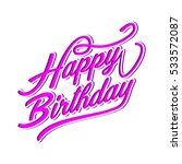 pink typography happy birthday... | Shutterstock .eps vector #533572087