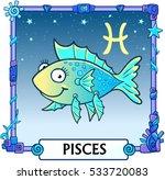 zodiac sign pisces. fantastic... | Shutterstock .eps vector #533720083