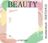 beauty trends. frame template... | Shutterstock .eps vector #533721913